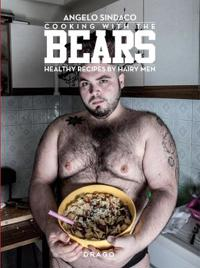 Cooking with the Bears: Healthy Recipes by Hairy Men