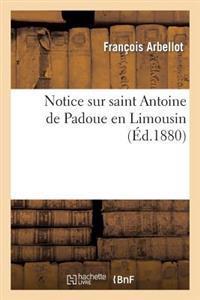 Notice Sur Saint Antoine de Padoue En Limousin