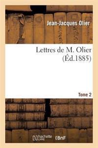 Lettres de M. Olier. Tome 2