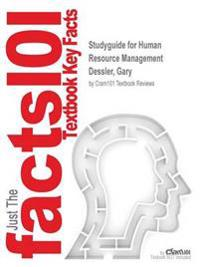 Studyguide for Human Resource Management by Dessler, Gary, ISBN 9780133545173