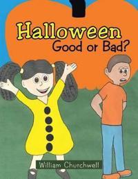 Halloween Good or Bad?