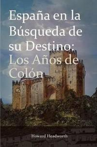 Espana En La Busqueda de Su Destino