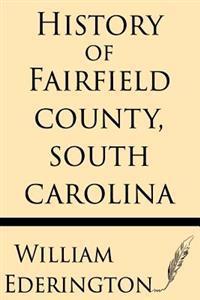 History of Fairfield County, South Carolina
