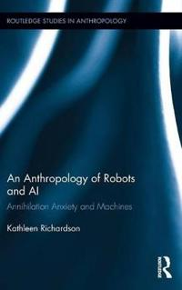 An Anthropology of Robots and AI