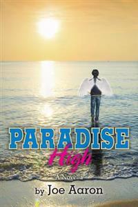 Paradise High: A Novella