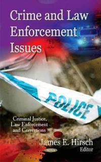 Crime and Law Enforcement Issues