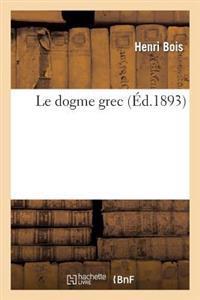 Le Dogme Grec