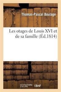 Les Otages de Louis XVI Et de Sa Famille