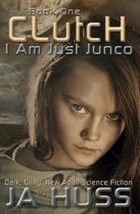 Clutch: I Am Just Junco #1