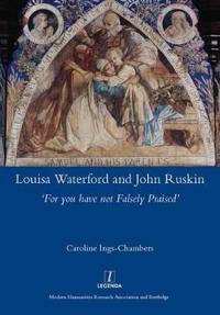 Louisa Waterford and John Ruskin