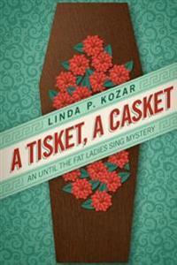 A Tisket, a Casket