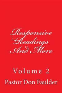 Responsive Readings and More