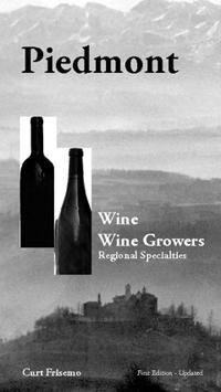 Piedmont : wine, wine growers and regional specialties