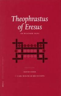 Theophrastus of Eresus: On Weather Signs