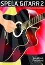 Spela gitarr 2 (med cd, dvd och på Spotify)