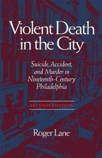 Violent Death in the City