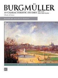 Burgmller -- 18 Characteristic Studies, Op. 109