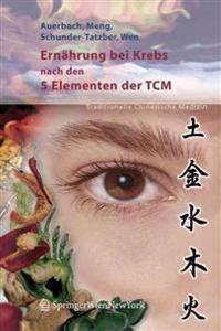 Ernahrung Bei Krebs Nach Den 5 Elementen Der Tcm
