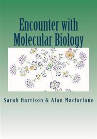 Encounter with Molecular Biology