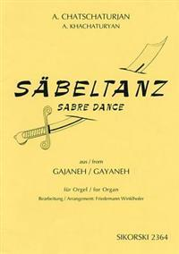 Chatschaturjan: Sabeltanz/Sabre Dance: Aus Gajaneh Fur Orgel/From Gayaneh For Organ