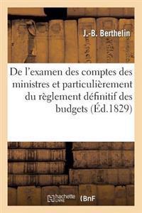 de l'Examen Des Comptes Des Ministres Et Particuli�rement Du R�glement D�finitif Des Budgets