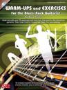 Warm-Ups and Exercises for the Blues/Rock Guitarist [With CD (Audio)]