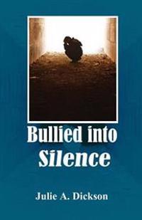 Bullied Into Silence