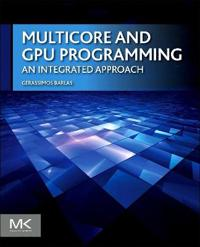 Multicore and gpu programming - an integrated approach