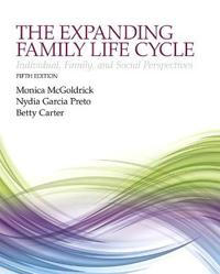 The Expanding Family Life Cycle: Individual, Family, and Social Perspectives