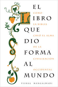 El Libro que Dio Forma al Mundo / The Book That Made Your World