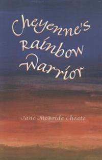 Cheyenne's Rainbow Warrior