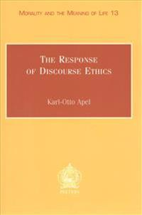 The Response of Discourse Ethics to the Moral Challenge of the Human Situation As Such and Especially Today