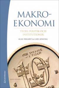Makroekonomi - Teori, politik och institutioner (bok + digital produkt)