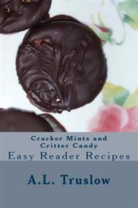 Cracker Mints and Critter Candy