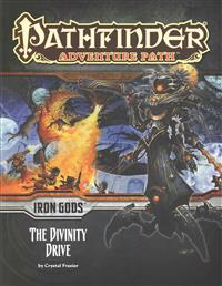 Pathfinder Adventure Path: Iron Gods