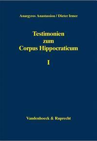 Testimonien Zum Corpus Hippocraticum