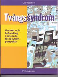Tvångssyndrom (OCD) - orsaker och behandling i ett beteendeterapeutiskt perspektiv