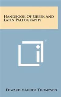 Handbook of Greek and Latin Paleography