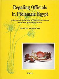 Regaling Officials in Ptolemaic Egypt: A Dramatic Reading of Official Accounts from the Menches Papers