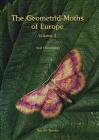 The Geometrid Moths of Europe, Volume 2: Sterrhinae