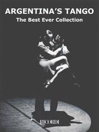 Argentina's Tango: The Best Ever Collection