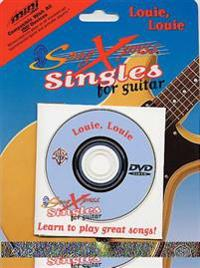 Songxpress Singles for Guitar -- Louie, Louie: Minidvd