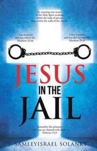 Jesus in the Jail