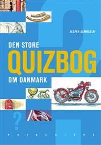 Den store quizbog om Danmark
