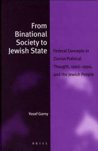 From Binational Society to Jewish State