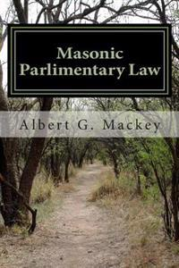 Masonic Parlimentary Law
