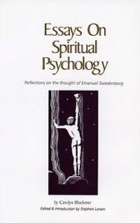 Essays on Spiritual Psychology
