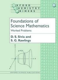 Foundations of Science Mathematics: Worked Problems