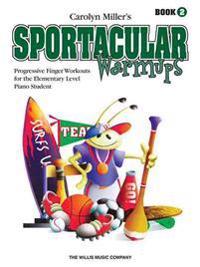 Sportacular Warm-Ups, Book 2