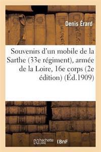 Souvenirs D'Un Mobile de La Sarthe (33e Regiment), Armee de La Loire, 16e Corps: Coulmiers